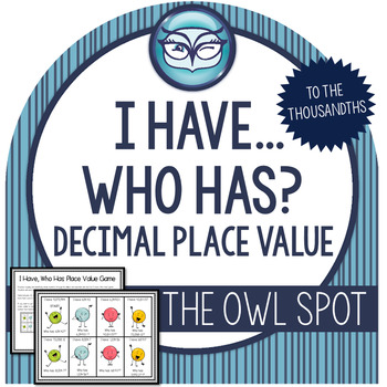 I Have Who Has Decimal Place Value Game - 5th Grade