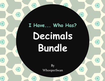 Decimals Bundle - I Have, Who Has Game