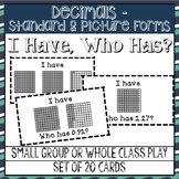 I Have... Who Has? Decimals with Pictoral Model