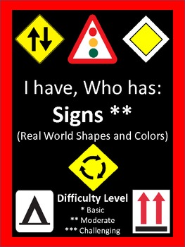 I Have, Who Has Describing Signs Shapes and Colors-28 Cards