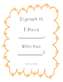 I Have Who Has: Digraph th