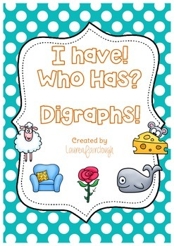 I Have, Who Has Digraphs