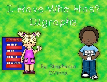 I Have Who Has? Digraphs (CH, PH, SH, TH, WH)