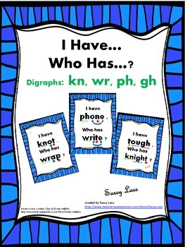I Have... Who Has...? Digraphs kn, wr, ph, gh Common Core Aligned