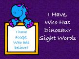 I Have, Who Has Dinosaur Sight Words