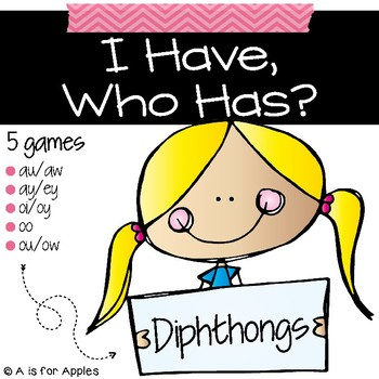 I Have, Who Has - Diphthongs
