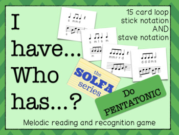I Have... Who Has...? Do Pentatonic Melodies (Major Pentatonic)