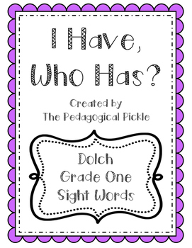 I Have, Who Has? Dolch Grade One Sight Words
