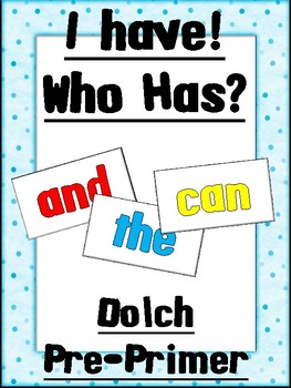 I Have! Who Has? Dolch Pre-Primer Sight Words