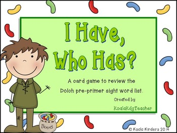 I Have, Who Has-Dolch Pre-primer Sight Words