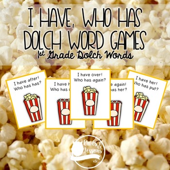 I Have, Who Has Dolch Word Games First Grade