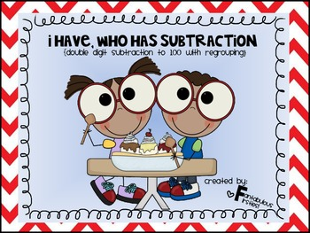 I Have, Who Has Double Digit Subtraction with Regrouping