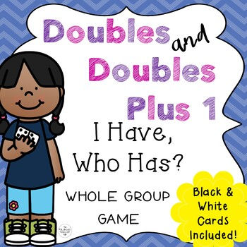 I Have, Who Has Doubles and Doubles Plus 1 Game