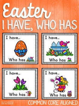 I Have Who Has EASTER