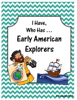 I Have, Who Has ... Early Explorers