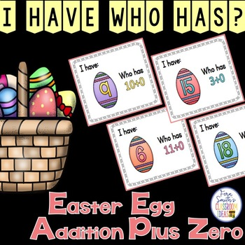 I Have, Who Has? Easter Egg Addition Facts - Plus Zero