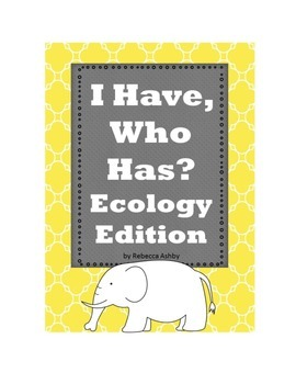 I Have, Who Has?:  Ecology Review Game