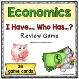 Economics Review Game I Have..., Who Has...?