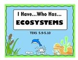 I Have Who Has Ecosystems TEKS 5.9-5.10