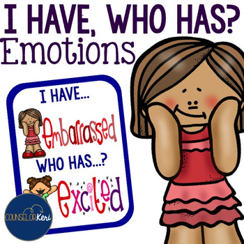 I Have, Who Has... Emotions/Feelings Card Game for Elementary School Counseling