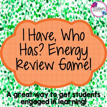 I Have, Who Has? Energy Review Game