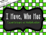 I Have Who Has - Equal Groups as Multiplication Edition