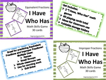 I Have Who Has: Equivalent and Improper Fractions