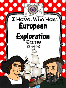 I Have, Who Has? European Exploration Games--Two Sets!