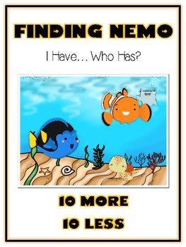 I Have Who Has - FINDING NEMO - Ten More Ten Less - Math F