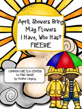 I Have, Who Has FREEBIE (April Showes Bring May Flowers Centers)