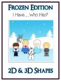 I Have Who Has FROZEN Princess Folder Game - 3D & 2D Shapes