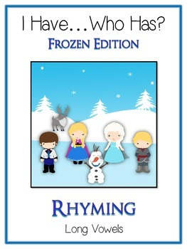 I Have Who Has FROZEN Princess Folder Game - Rhyming Words - Long Vowels
