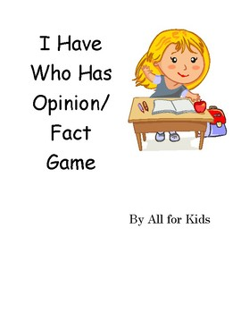 I Have, Who Has, Fact and Opinion