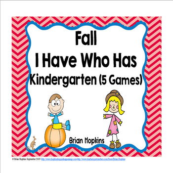 I Have Who Has Fall Kindergarten Games