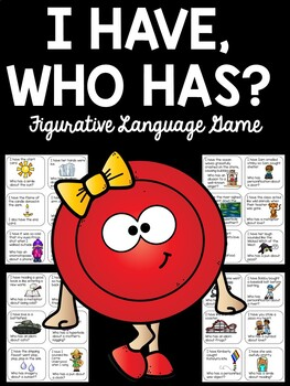 I Have, Who Has Figurative Language Game; Printable Activi