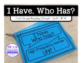 I Have, Who Has?  First Grade Reading Street Unit 1 - High Frequency Words