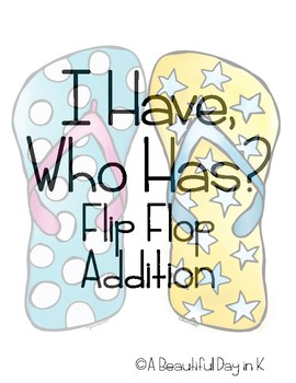 I Have, Who Has? Flip Flop Addition