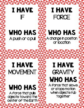 I Have Who Has - Force and Motion