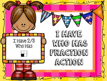 I Have Who Has Fraction Action