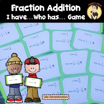 I Have Who Has Fraction Addition With Like Denominators
