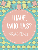 I Have, Who Has? Fraction Game