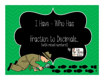 I Have... Who Has (Fractions & Decimals)
