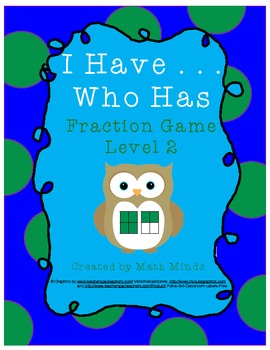 I Have . . Who Has? Fractions Level 2 Game
