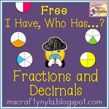 Fractions and Decimals - Free - I Have - Who Has