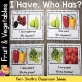 I Have Who Has Game Vocabulary Fruit and Vegetables
