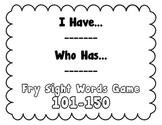 I Have, Who Has - Fry Sight Word Game 101-150 (Set 3)
