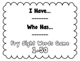 I Have, Who Has - Fry Sight Word Game 1-50 (Set 1)