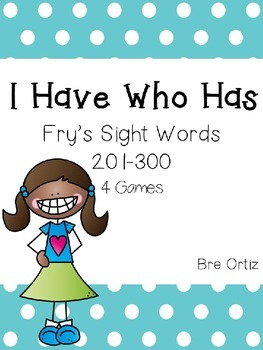 I Have Who Has Fry Sight Words 201-300