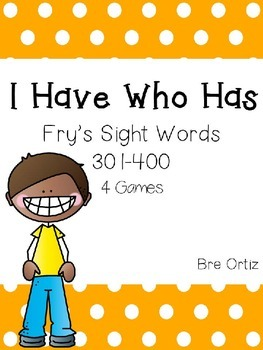 I Have Who Has Fry Sight Words 301-400