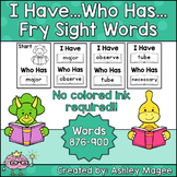 I Have Who Has Fry Words - 36th Group of 25 Words (Words 876-900) Game